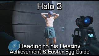 Halo 3 - Heading to His Destiny (Jason Jones) Achievement & Easter Egg Guide