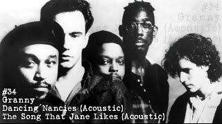 Dave Matthews Band - #34 - Granny - Dancing Nancies - The Song That Jane Likes