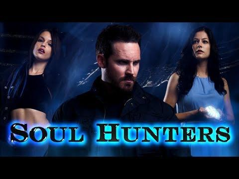 Soul Hunters - Official Trailer [HD]