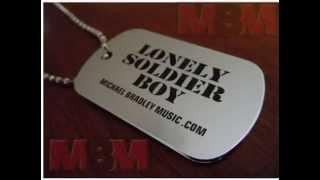 Michael Bradley - Lonely Soldier Boy