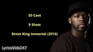 9 Shots Lyrics - 50 Cent // HD