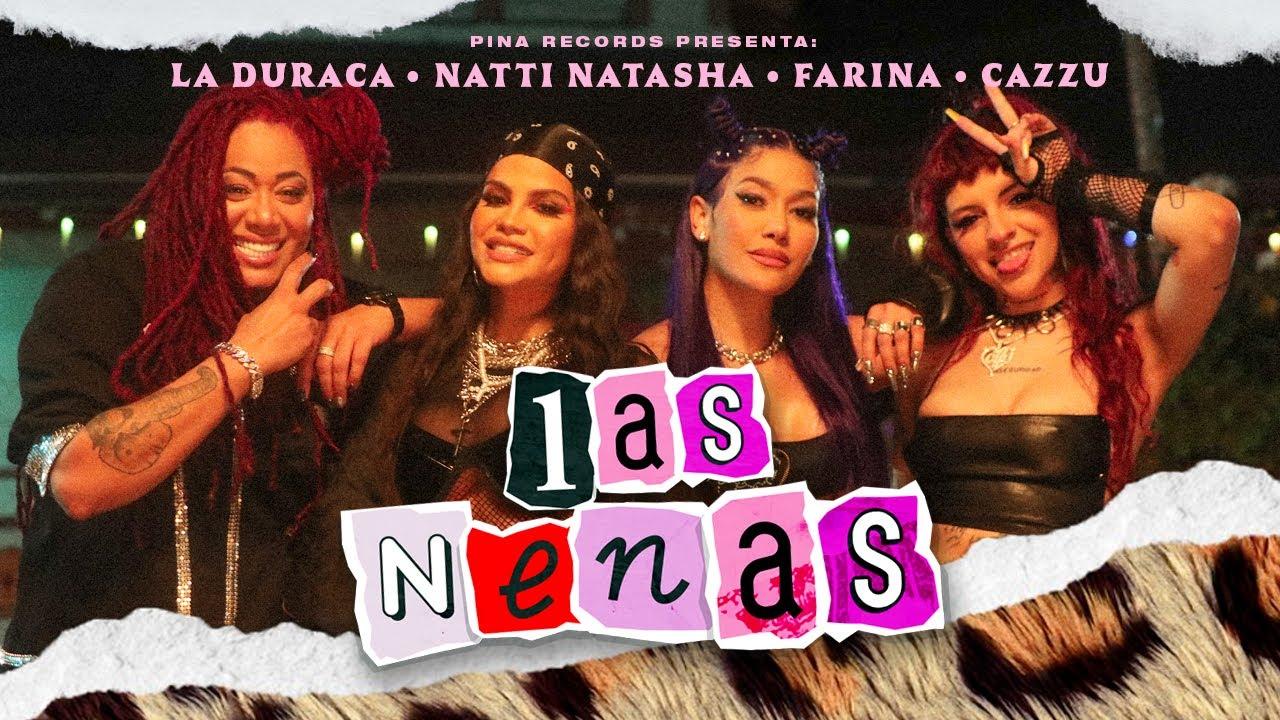 Natti Natasha x Farina x Cazzu x La Duraca — Las Nenas