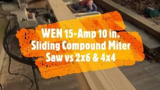 WEN 15-Amp 10 in. Sliding Compound Miter Saw - VS - 2x6 & 4x4 test