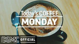 MONDAY MORNING JAZZ: Good Mood January Jazz Coffee Music & Bossa Nova for Happy Day