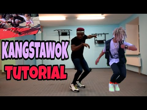 KANGSTAWOK TUTORIAL - HOW TO DO THE KANGSTAWOK: FOR BEGINNERS AND PROS