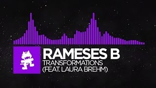 [Dubstep] - Rameses B - Transformations (feat. Laura Brehm) [Monstercat Release]