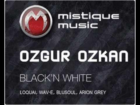 Ozgur Ozkan - Black N White (Blusoul Remix) - Mistique Music