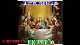 MALAWI CLASSIC GOSPEL MUSIC   DJChizzariana
