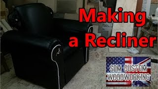 making a recliner