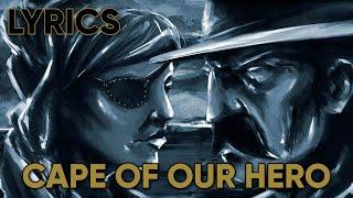 Volbeat   Cape Of Our Hero (Lyrics)