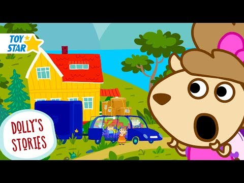 Dolly's Stories | The New House | Funny New Cartoon For Kids | Episode #1