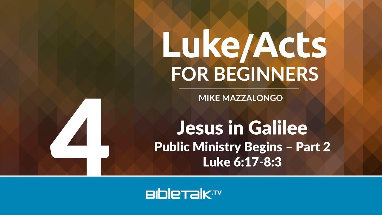 4. Jesus in Galilee
