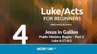 Jesus in Galilee: Public Ministry Begins - Part 2