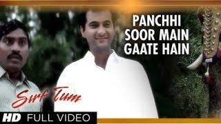 Panchhi Soor Main Gaate Hain Full Song | Sirf Tum | Sanjay Kapoor, Priya Gill