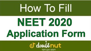 How to fill NEET 2019 Application Form Online   Step by Step Guide    NEET 2019 Online Registration