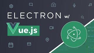 Build an Electron App in Under 60 Minutes - xemphimtap com