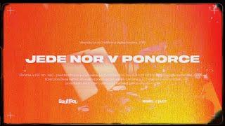 Video ŠouflŠou –Jede Nor v ponorce (Oficiální video)