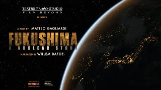 Picture of a movie: Fukushima: A Nuclear Story