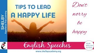 """""""Tips to Lead a Happy Life"""" by Jeslin - English Speeches (SHELBY Students)"""