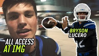Bryson Lucero Shows Us What Life Is Like As IMG ACADEMY'S QB! All Access For IMG's SPRING GAME 🏆