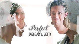 Jughead & Betty - Perfect