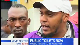 Residents of Nairobi ask County government and investors to resolve toilet row