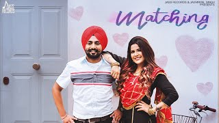 Matching |(Full HD)| Jaskaran Riar | Pejimia | Romantic Song | New Punjabi Songs 2019 | Jass Records