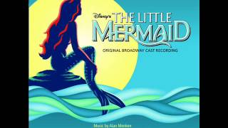 The Little Mermaid on Broadway OST - 23 - Kiss the Girl