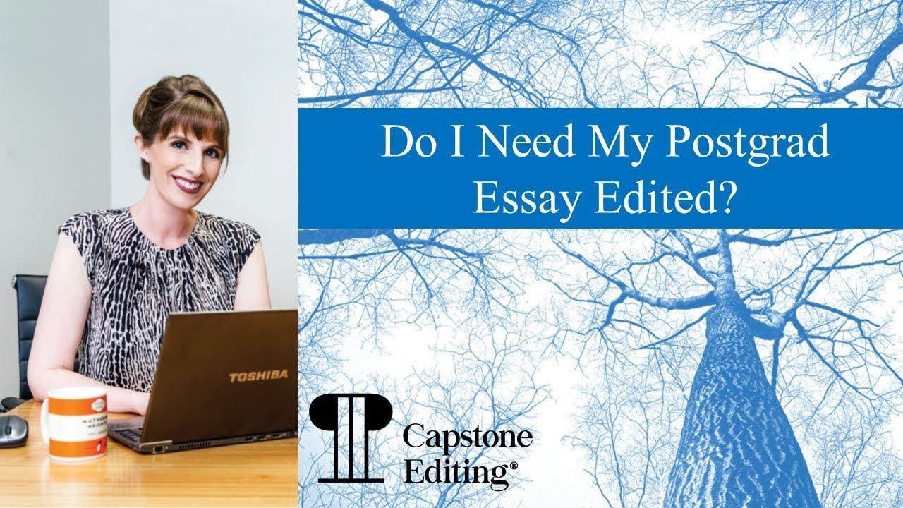 Do I Need Postgraduate Essay Editing?