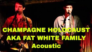 Champagne Holocaust AKA Fat White Family, early semi-acoustic set at the Ivyhouse.
