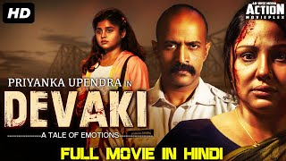 DEVAKI (2020) New Released Hindi Dubbed Full Movie | Priyanka Upendra, Kishore | New South Movie