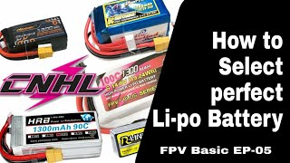 How to select Perfect Lipo for your FPV Quad (FPV Basic Ep 05)