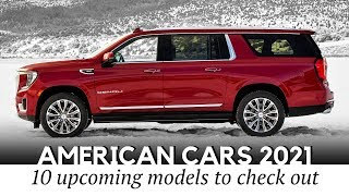 10 Upcoming American Cars Preparing to Compete in SUV and Truck Segments of 2021