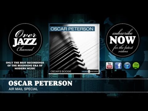 Oscar Peterson - Air Mail Special (1951)