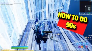 How To Do 90s For Beginners 🤓| Fortnite