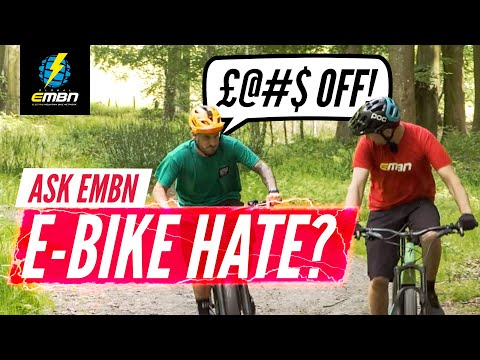 Why Do People Hate E-Bikes? | #AskEMBN Anything About E-MTB