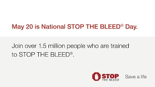 Newswise:Video Embedded may-20-is-the-fourth-annual-national-stop-the-bleed-day