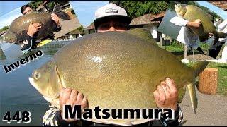 Tambacus Gigantes no inverno do Matsumura - Fishingtur na TV 448