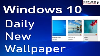 Windows 10 Daily Auto Wallpaper Change. Windows 10 New Wallpaper Automatically Set On-screen How.?