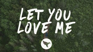Rita Ora   Let You Love Me (Lyrics) MÖWE Remix