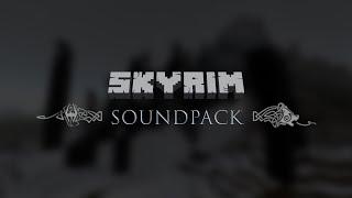 Skyrim Sound Pack - Minecraft [1.13.X]