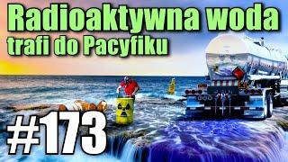 ZNZ Japonia uwolni do Pacyfiku milion ton radioaktywnej wody