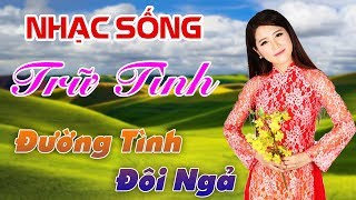 duong-tinh-doi-nga-lk-remix-nhac-song-tru-tinh-thon-que-di-cung-nam-thang-nghe-la-nghien