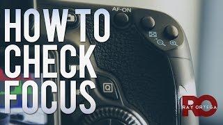 Checking Focus for DSLR Video