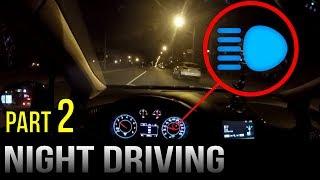 Driving At Night - Part 2