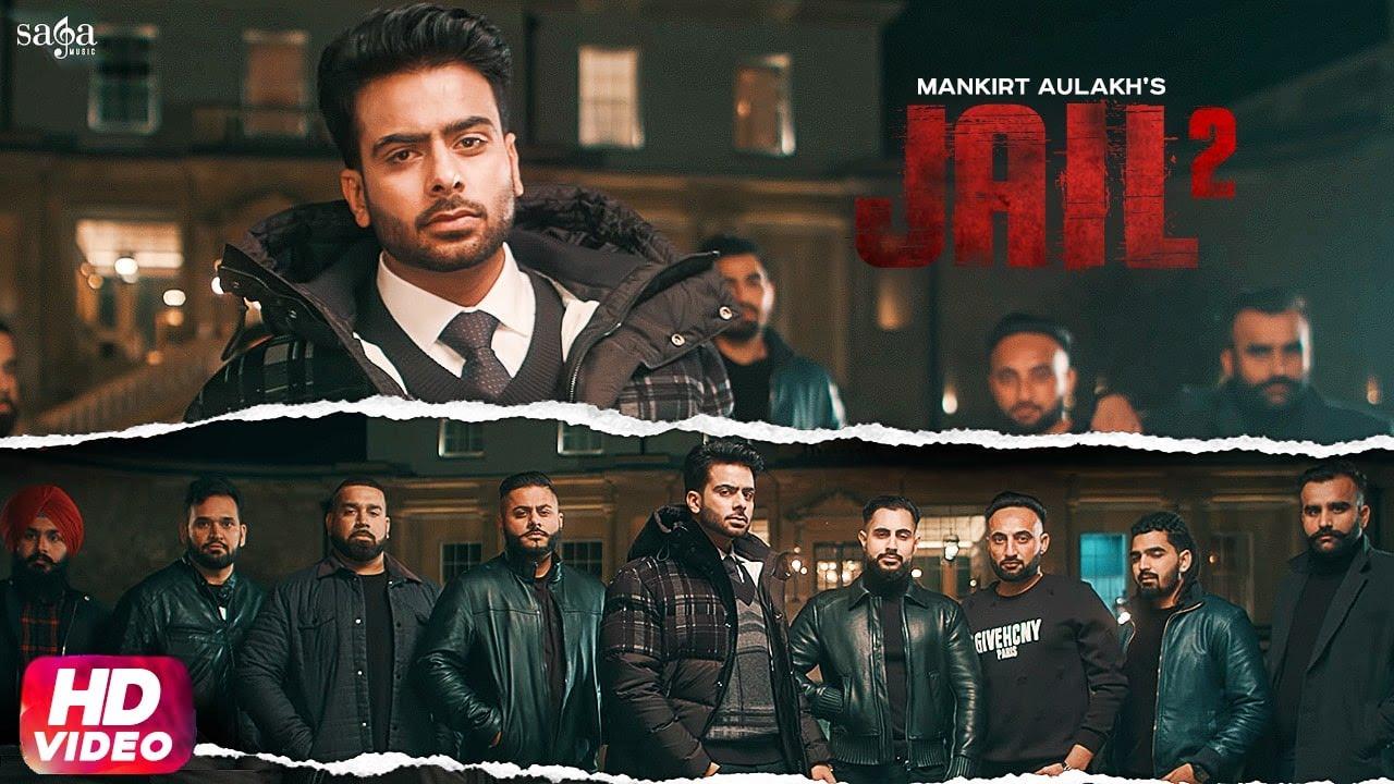 Jail 2 Lyrics – Mankirt Aulakh