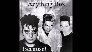 Anything Box - Because