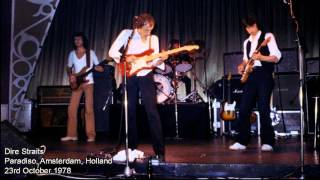 "Dire Straits ""Single handed sailor"" 1978 Amsterdam AUDIO ONLY"