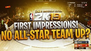 NBA 2K19 First Impressions! No All-Star Team Up? #2KDay