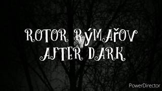 Video ROTOR-After Dark (Official video)